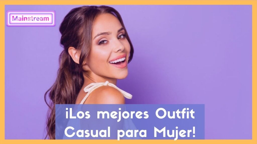 outfit casual mujer