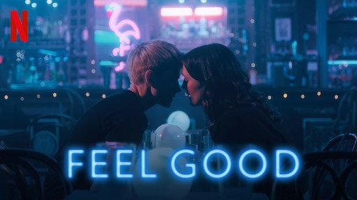 Serie FEEL GOOD (2020) Reseña