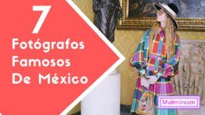fotografos famosos mexicanos