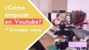 como empezar en youtube