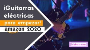 Las-mejores-guitarras-eléctricas-para-empezar-en-Amazon-2020.jpg