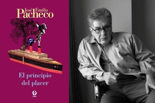 José Emilio Pacheco - El principio del placer
