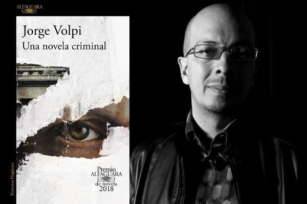 Jorge Volpi - Una novela criminal