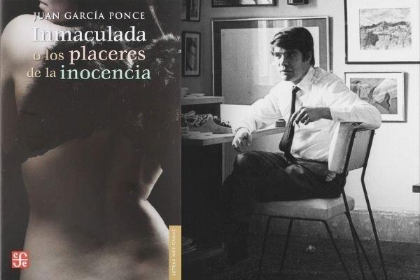 Juan García Ponce - Inmaculada o los placeres de la inocencia
